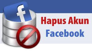 Delete Akun Facebook Secara Permanen
