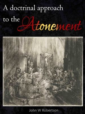 """A doctrinal approach to the Atonement"" free book draft"