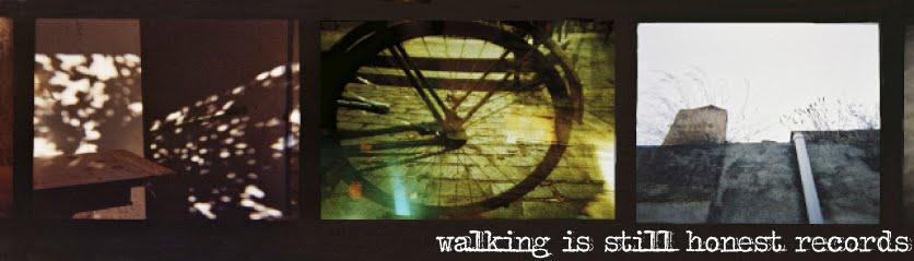 Walking is still honest Records