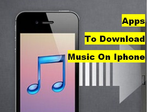 Apps To Download Music On Iphone