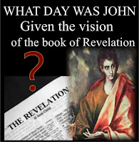 What Day Was John Given the vision of the book of Revelation
