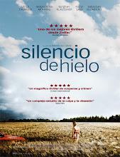 Das letzte Schweigen (Silencio de hielo) (2010)