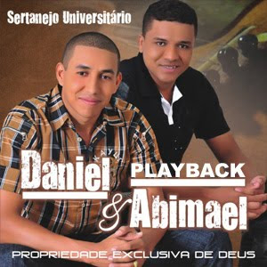 Daniel e Abimael - Propriedade Exclusiva de Deus 2011 Playback