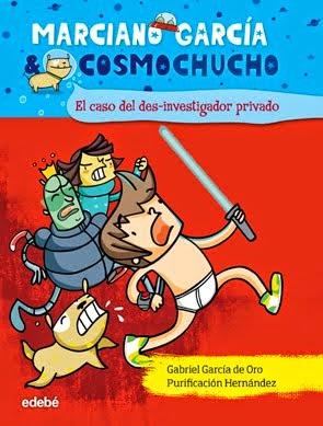 MARCIANO GARCIA Y COSMOCHUCHO. EL CASO DEL DES-INVESTIGADOR PRIVADO