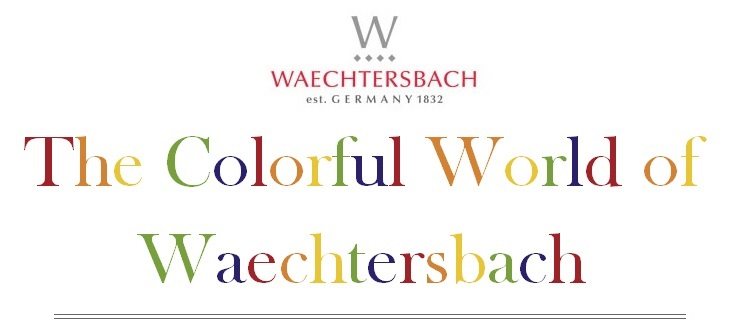 The Colorful World of Waechtersbach