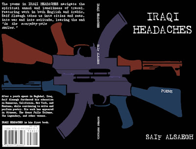 Iraqi Headaches: Poems by Saif Alsaegh (Nouveau Nostalgia, 2013)