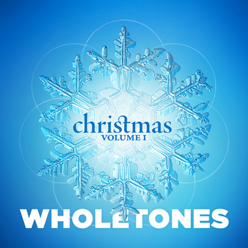 Wholetones for Christmas