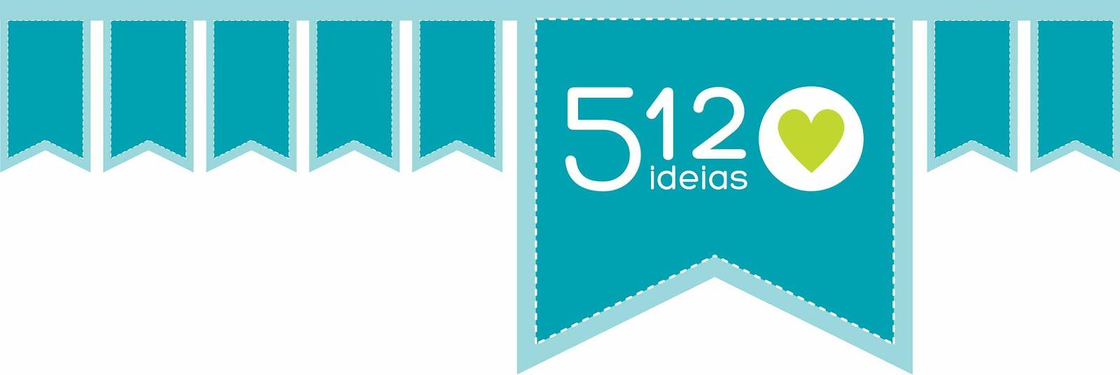 512 Ideias