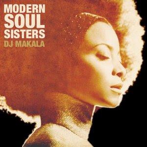 DJ Makala - Modern Soul Sisters Mix