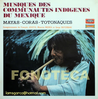 MUSIQUES DES COMMUNAUTES INDIGENES DU MEXIQUE, MAYAS-CORAS-TOTONAQUES