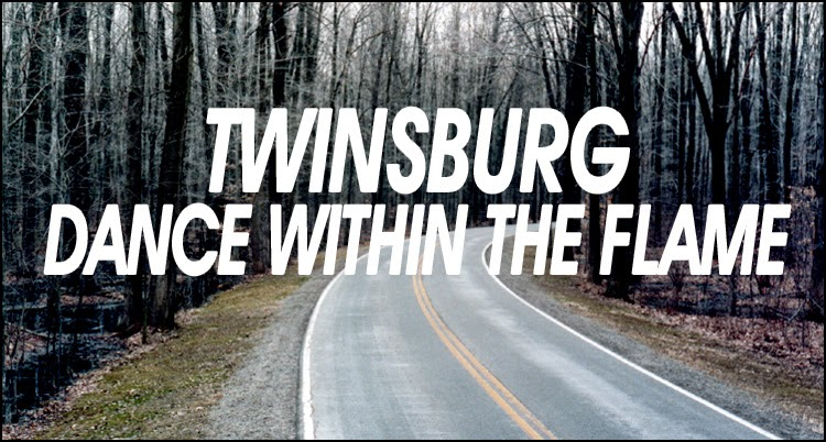 Twinsburg - Dance Within the Flame