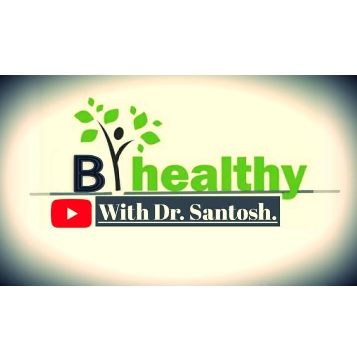 B Healthy- एक नई शुरुआत - एक नई सोच के साथ