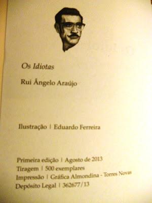 Rui Ângelo Araújo, Os Idiotas