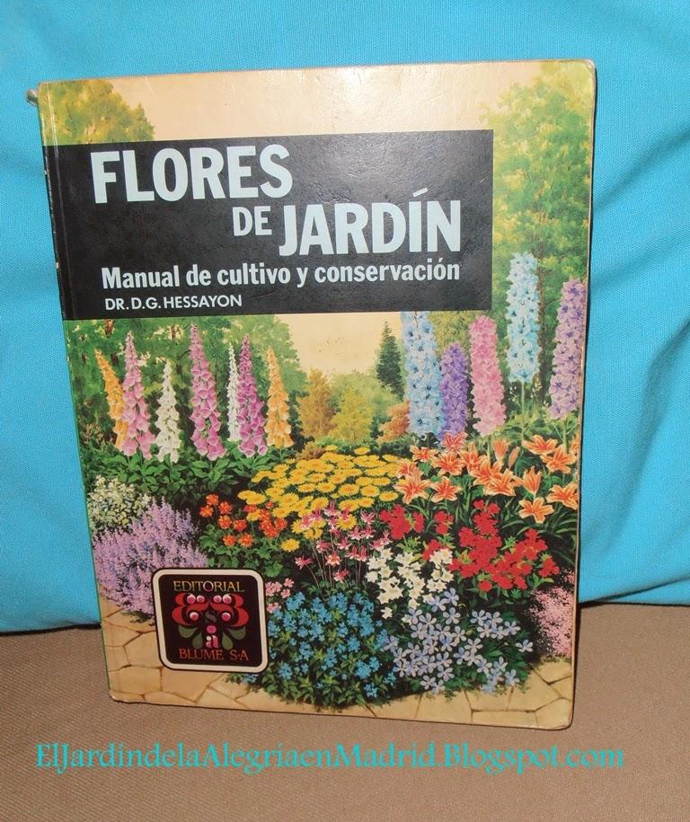 El jard n de la alegr a una inestimable ayuda libros de - Libros sobre jardineria ...