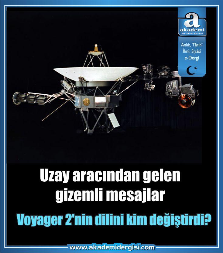 Uzay aracından gelen gizemli mesajlar!