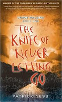 The Knife of Never Letting Go – Patrick Ness