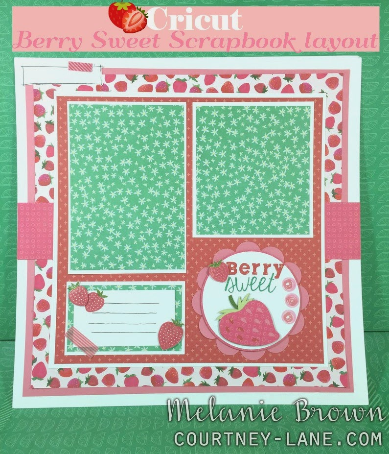 Cricut Berry Sweet Scrapbook Layout