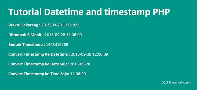 Cara Convert Datetime Ke Timestamp Atau Sebaliknya Di PHP
