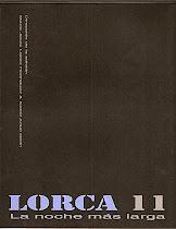 Lorca 11, la noche más larga
