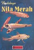Judul Buku : BUDIDAYA NILA MERAH Pengarang : Hardi Soenanto Penerbit : Cendrawasih