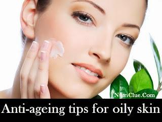 Anti-ageing tips for oily skin