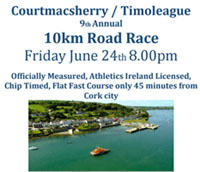 10k race in Courtmacsherry...Fri 24th June