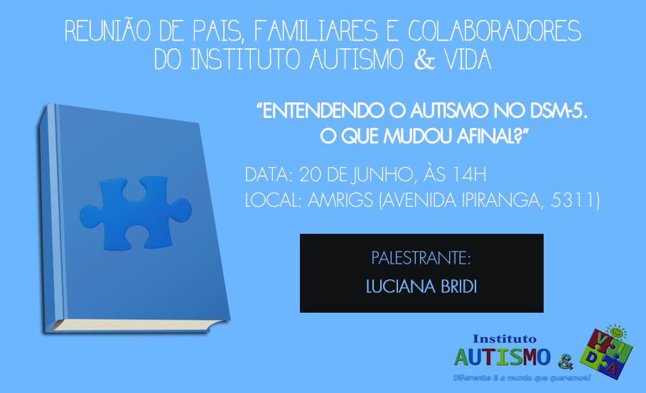 Próxima reunião: 15/08, na AMRIGS (Porto Alegre)