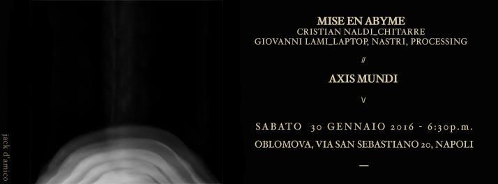 MISE EN ABYME | AXIS MUNDI
