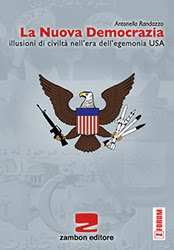 E DISPONIBILE IL LIBRO LA NUOVA DEMOCRAZIA Illusioni di civilt nell&#39;era dell&#39;egemonia Usa