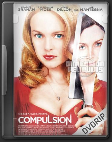 Compulsion (DVDRip Ingles Subtitulada) (2013)