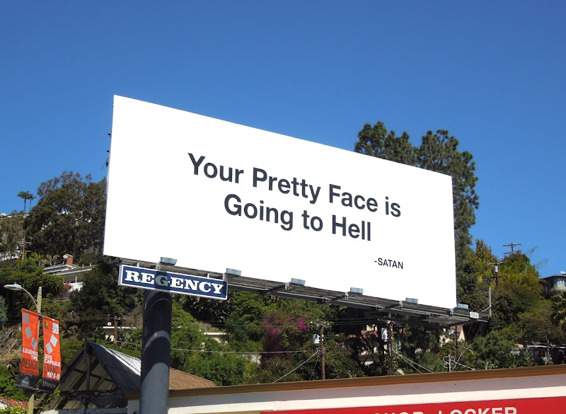 Your Pretty Face is Going to Hell teaser billboard