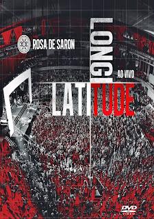Rosa de Saron - Latitude Longitude Ao Vivo - DVDRip