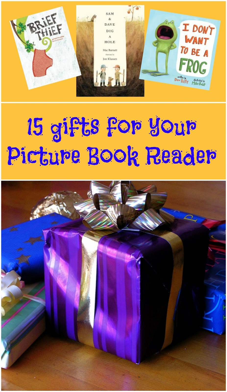 15 Gifts for your Picture Book Reader