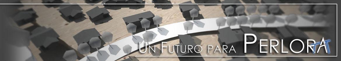 Un Futuro para Perlora
