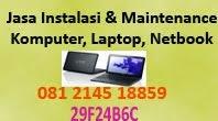 Jasa Instal Laptop, Komputer, dan Setting Mikrotik