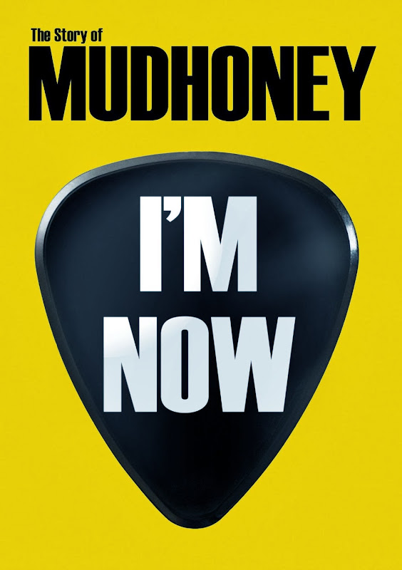 I'm Now: The Story of Mudhoney Features Interviews with Stone and Jeff