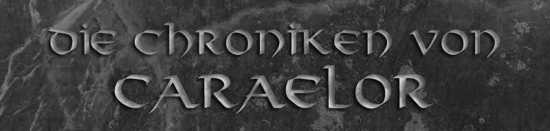 Die Chroniken von Caraelor