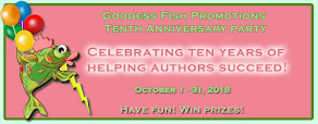 Goddess Fish Promotions Tenth Anniversary - 5 October