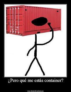 Pero qué me estas container ?