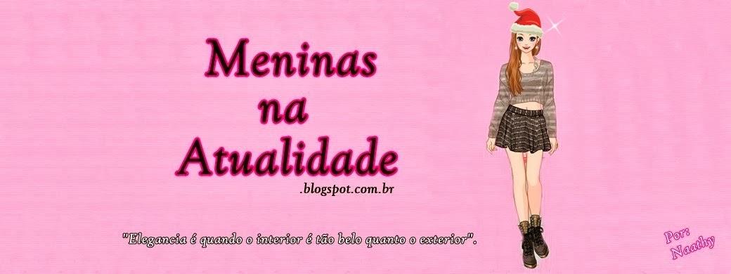 Meninas na Atualidade