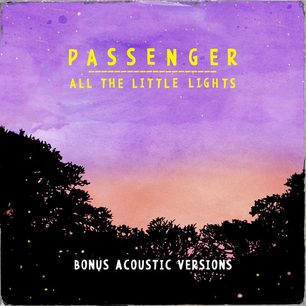 Passenger - All the Little Lights Bonus Acoustic Versions