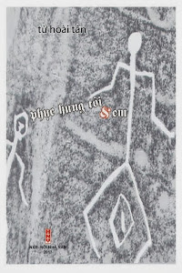 Tuyển tập thơ trước 1975 phát hành tháng 10 - 2013 - Tập thơ thứ 3 của Từ Hoài Tấn :