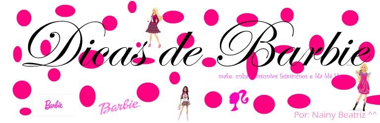 Dicas de Barbie