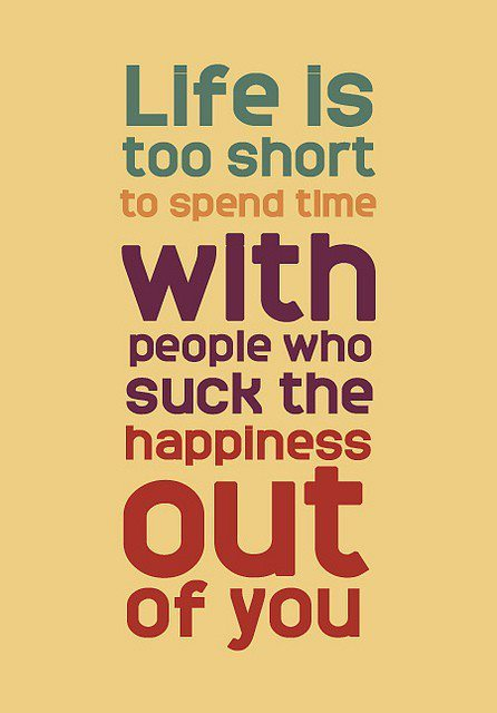 Lifeu0027s Too Short. Inspiring Quotes About Optimism And Real Be Happy Ignore  The Suck People