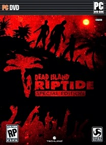 Download Dead Island Riptide Reloaded for PC