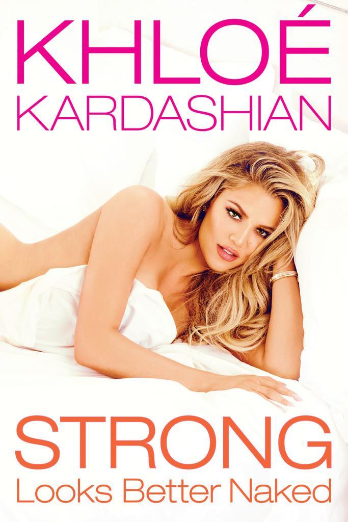 Khloe Kardashian strong looks better naked