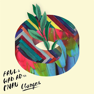 Faul & Wad Ad vs Pnau - Changes