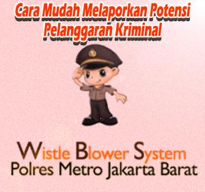 Aplikasi WBS (Whistle Blower System) Polres Jakbar, Cara Mudah Laporkan Potensi Pelanggaran Kriminal