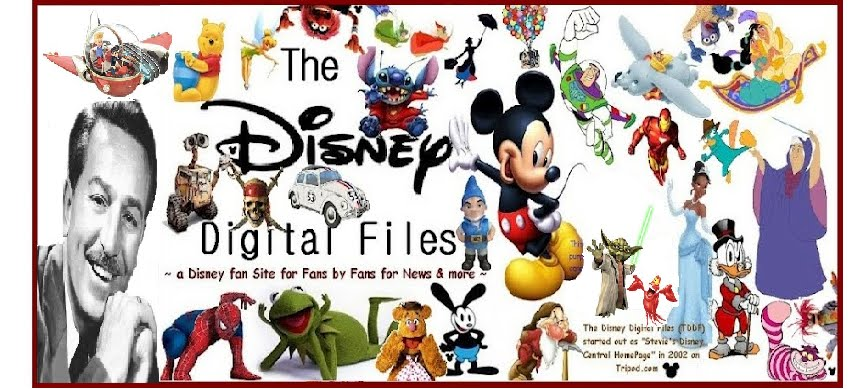The Disney Digital Files (TDDF) - The Happiest Place Online! ™