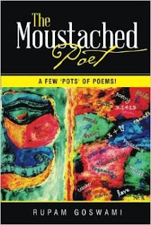 http://www.amazon.in/The-Moustached-Poet-Pots-Poems/dp/1482842246/ref=tmm_pap_title_0?ie=UTF8&qid=1423154595&sr=8-1-fkmr0